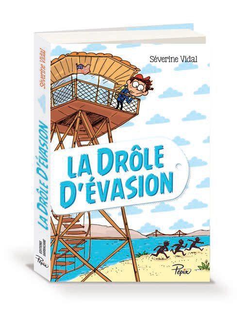 La drôle d'évasion de Séverine Vidal