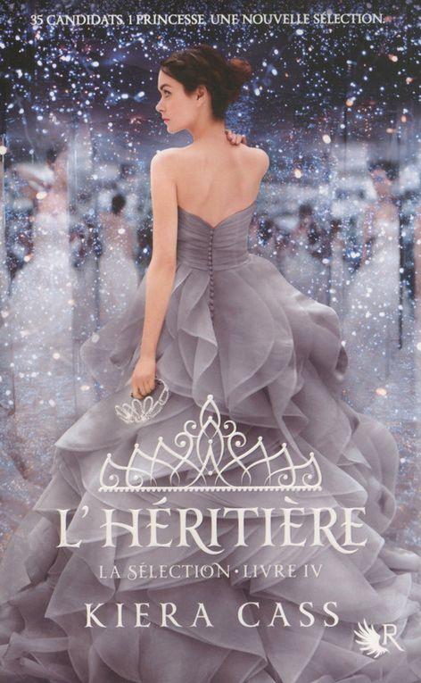 La Sélection - Tome 4 - L'héritière de Kiera Cass ♪ She's so lovely ♪