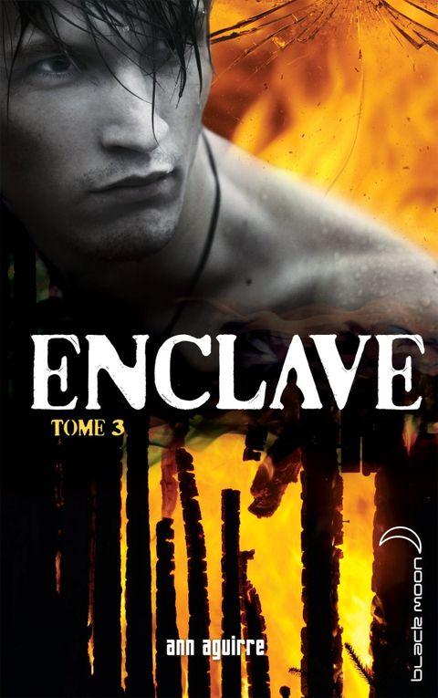 Enclave - Tome 3 - La horde d'Ann Aguirre ♪ Dernière danse ♪