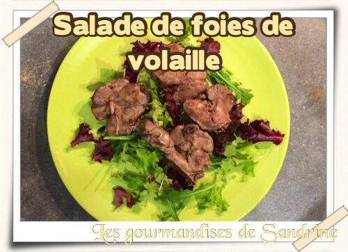 Salade de foies de volaille
