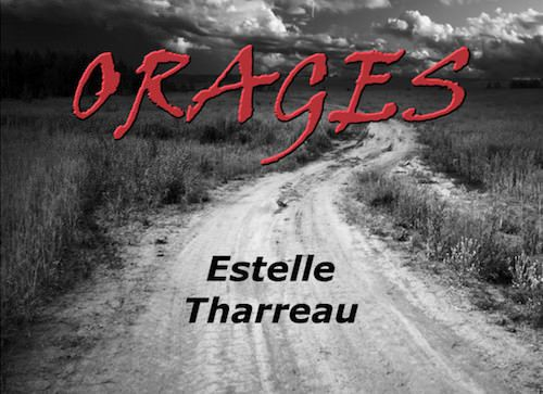 &quot&#x3B;Orages&quot&#x3B; - Estelle Tharreau