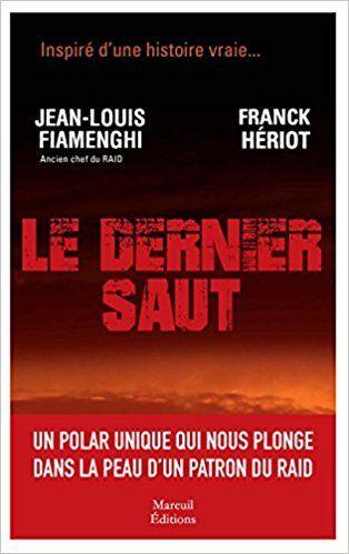 &quot&#x3B;Le dernier saut&quot&#x3B; Jean-Louis Fiamenghi - Franck Hériot