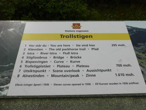 Trollstigen = l'échelle des Trolls ! c'est une route qui grimpe en lacet un véritable mur... à vous donner la chair de poule !