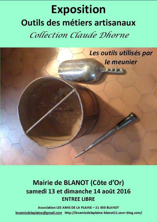 Exposition « Outils des métiers artisanaux » à Blanot (Côte d'Or) et Exposition « Un autre monde » à Saulieu