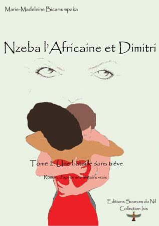 Vient de paraître: Nzeba l'Africaine et Dimitri (Marie-Madeleine Bicamumpaka)