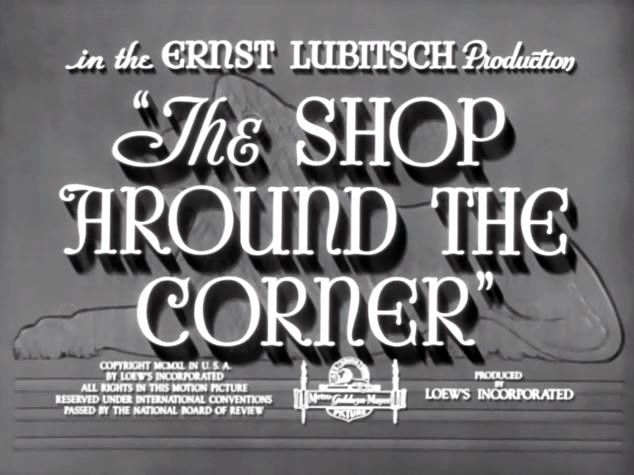 THE SHOP AROUND THE CORNER (Rendez-vous) - 1940 - Ernst Lubitsch - James Stewart - Margaret Sullavan - Frank Morgan