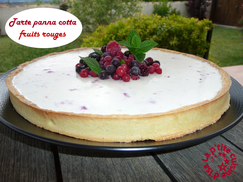 Tarte panna cotta fruits rouges