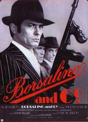 Borsalino and Co de Jacques Deray avec Alain Delon - Catherine Rouvel - Riccardo Cucciolla - Daniel Ivernel - Reinhardt Kolldehoff - André Falcon - Pierre Koulak - Anton Diffring