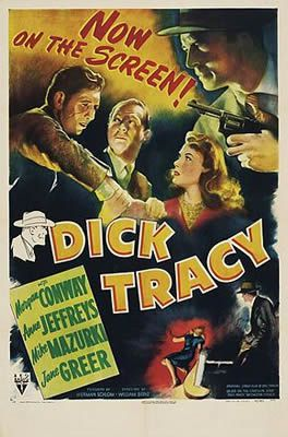 Dick Tracy de William Berke avec Morgan Conway - Anne Jeffreys - Mike Mazurki - Jane Greer - Trevor Bardette - Morgan Wallace