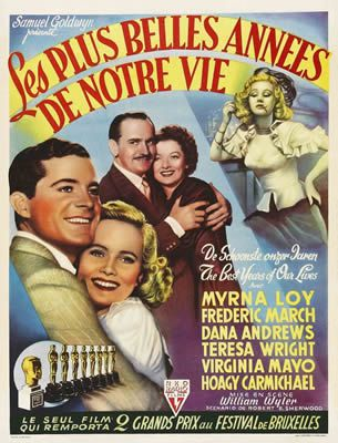Les Plus Belles Années de notre vie de William Wyler avec Fredric March - Myrna Loy - Dana Andrews -  Harold Russell - Teresa Wright - Virginia Mayo - Cathy O'Donnell - Hoagy Carmichael - Gladys George - Ray Collins