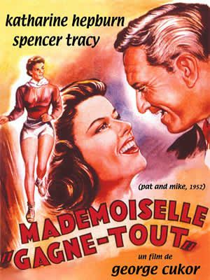 Mademoiselle Gagne-Tout de George Cukor avec Katharine Hepburn - Spencer Tracy - Aldo Ray - Charles Bronson - William Ching - Chuck Connors - George Mathews - Jim Backus - Sammy White