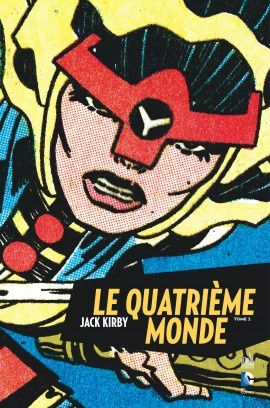 Le quatrième monde tome 3 de Jack Kirby chez Urban Comics