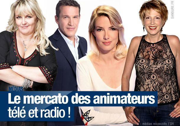 Le mercato des animateurs télé et radio ! (diaporama) #mercato