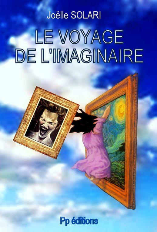 Le voyage de l'Imaginaire : c'est la proposition littéraire de Joëlle Solari gagnante du grand prix de la ville d'Aubagne, pour la rentrée.