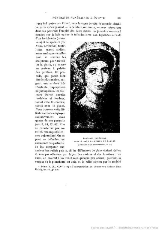 Diorama, Portraits funéraires trouvés dans la région du Fayoum, Gazette des beaux-arts 1903 p.303 :  http://gallica.bnf.fr/ark:/12148/bpt6k203159n/f358.image.r=fayoum