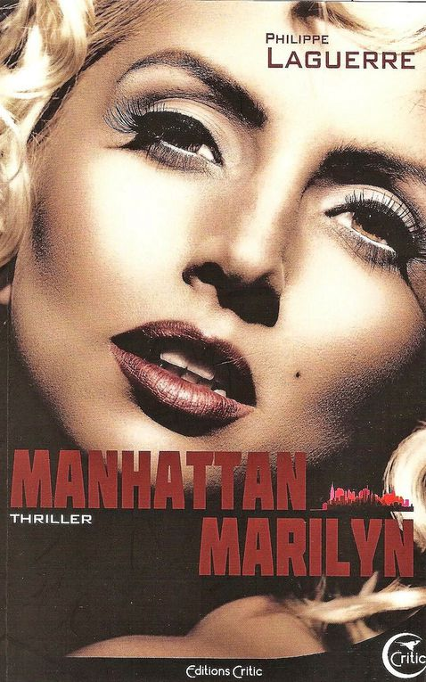 Couverture : Conception graphique : Éric Marcelin pour Manhattan Marilyn Editions Critic