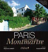 Paris au coeur de Montmartre, par Raymond Lansoy, ça vous dit quelque chose ?