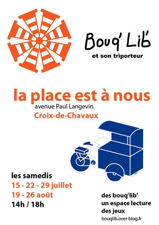 Bouq'Lib' était à &quot&#x3B;La place est à nous&quot&#x3B; avenue Paul Langevin / samedi 15 juillet