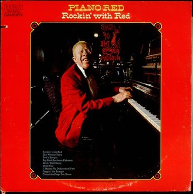 Cecil Gant, We're Gonna Rock, We're Gonna Roll - Piano Red, Rockin' With Red