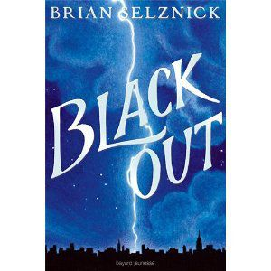 Black Out &#x3B; Brian Selznick