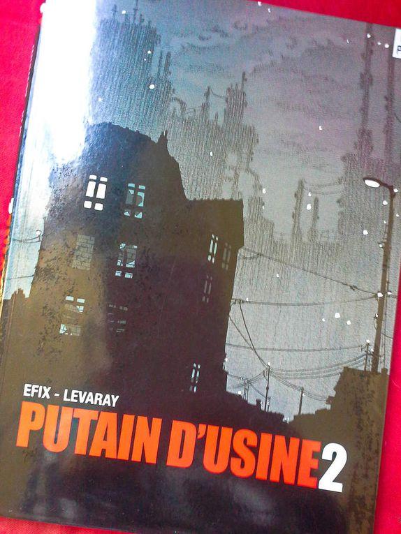 couvertures, tomes 1 et 2, putain d'usine, Efix et Levaray, éditions Physalis.