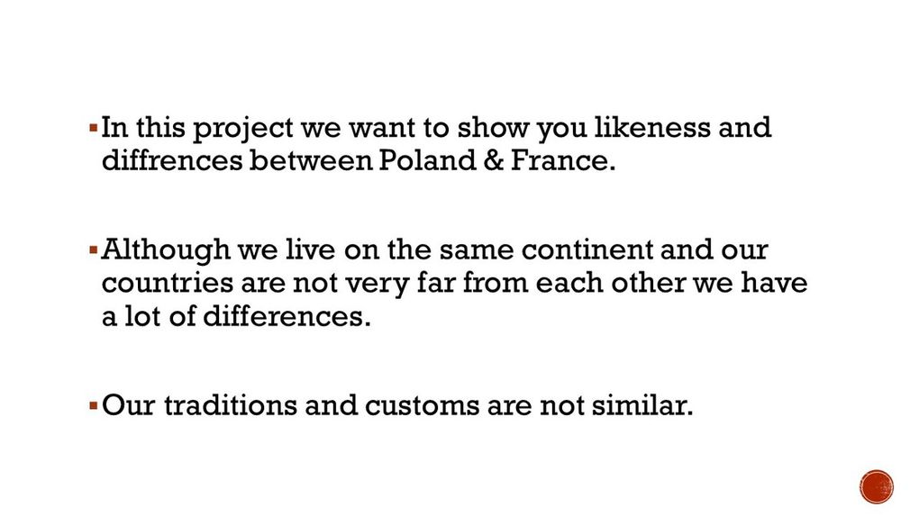 How life of teenagers in Poland is different from French teenagers life