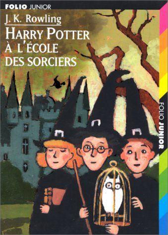 Harry Potter à l'école des sorciers de J.K Rowling