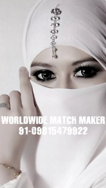 HIGH STATUS MUSLIM MUSLIM MARRIAGE BEUREAU 09815479922 INDIA &amp&#x3B; ABROAD
