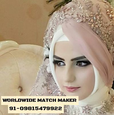 (44)MARRIAGE BEUREAU SERVICES FOR MUSLIMS 91-09815479922 INDIA &amp&#x3B; ABROAD