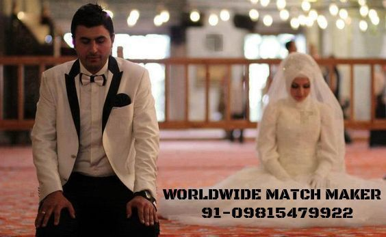 (45)MATCHMAKING SERVICES FOR MUSLIMS 91-09815479922 INDIA &amp&#x3B; ABROAD