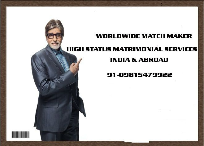 ELITE HIGH STATUS AGGARWAL BANYIA MARWARI MARRIAGE BEUREAU 09815479922 INDIA &amp&#x3B; ABROAD