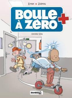 Boule à Zéro - Ernst&#x3B; Zidrou