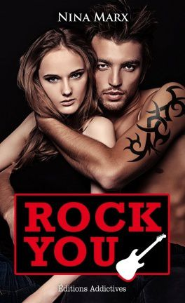 Rock You - Nina Marx