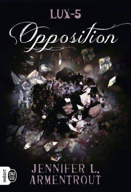 Lux - tome 5 Opposition - Jennifer L. Armentrout