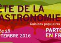 """FÊTE DE LA GASTRONOMIE """"Les Cuisines Populaires"""" : Programme en France, dans le Loiret et à Orléans les 23, 24 et 25 septembre 2016"""