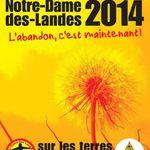 5 et 6 juillet 2014 NOTRE-DAME-DES-LANDES : L'ABANDON, C'EST MAINTENANT !