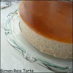 Birnen-Reis-Torte ou entremet au riz au lait à la poire et au caramel