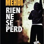 """Rien ne se perd"", de Cloé Mehdi"