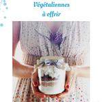 {Éco-défi n°30} Ebook gratuit à télécharger : 24 Gourmandises végétaliennes à offrir