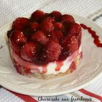 Cheese cake aux framboises ( ou autres fruits rouges)