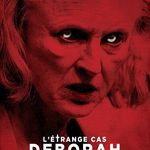 Critique L'étrange Cas Déborah Logan