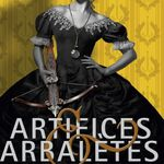 Critique Artifices & Arbalètes - Gail Carriger