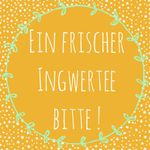 """Oh it's cold outside baby ! - Le """"frischer Ingwertee"""""""