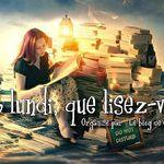 C'est lundi que lisez vous ? #77 et #78