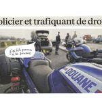 Policier et trafiquant de drogue