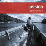 Pssica, d'Edyr Augusto