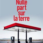 Nulle part sur la terre, de Michael Farris Smith