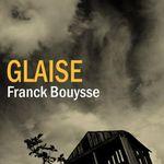Glaise, de Franck Bouysse