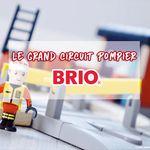Ma Selec de Noël : Le Grand Circuit Pompier de Brio