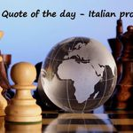 Quote of the day - Italian proverb - 1st september 2015
